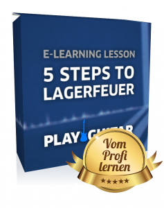 Akustikgitarre lernen - 5 Steps to Lagerfeuer
