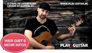 Akustische Gitarre lernen für Anfänger: 5 STEPS TO LAGERFEUER